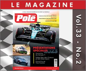 L'édition est disponible, en version numérique dès maintenant sur www.poleposition.ca/magazine et version papier en kiosque.